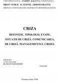 Criza - Definitie, Tipologii, Etape, Situatii de Criza, Comunicarea de Criza, Managementul Crizei